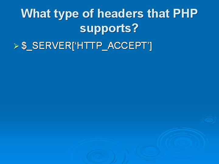 11_What type of headers that PHP supports