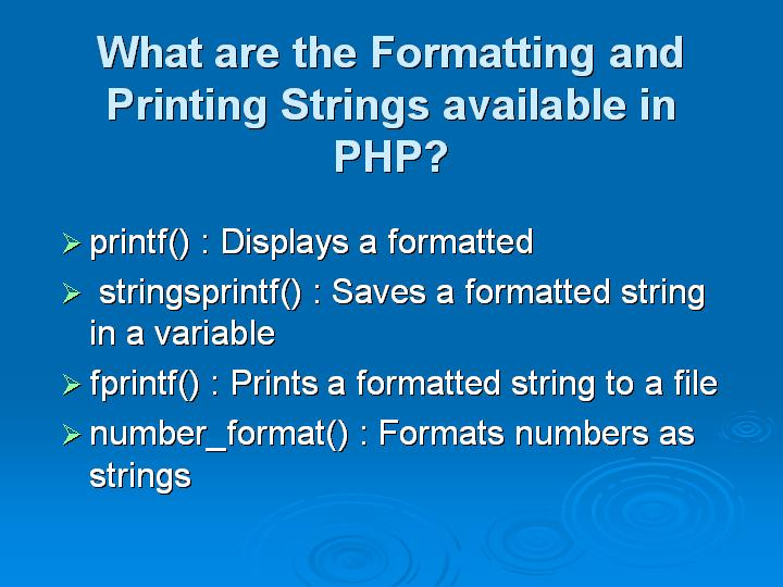 18_What are the Formatting and Printing Strings available in PHP