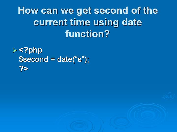 21_How can we get second of the current time using date function