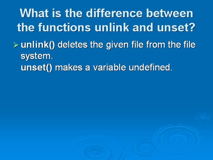 22_What is the difference between the functions unlink and unset