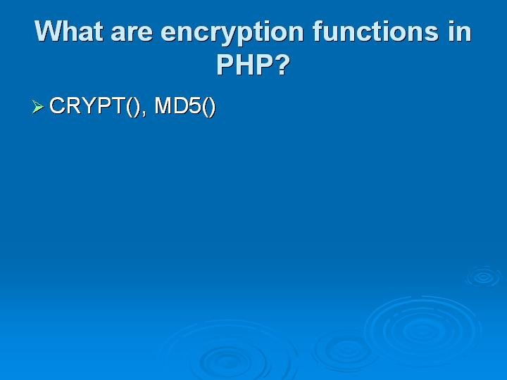 30_What are encryption functions in PHP