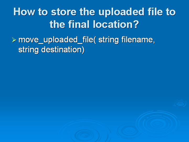 32_How to store the uploaded file to the final location