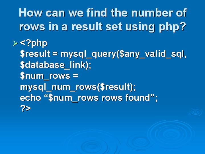 34_How can we find the number of rows in a result set using php