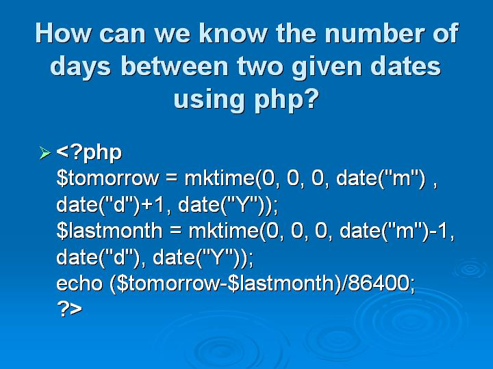 35_How can we know the number of days between two given dates using php