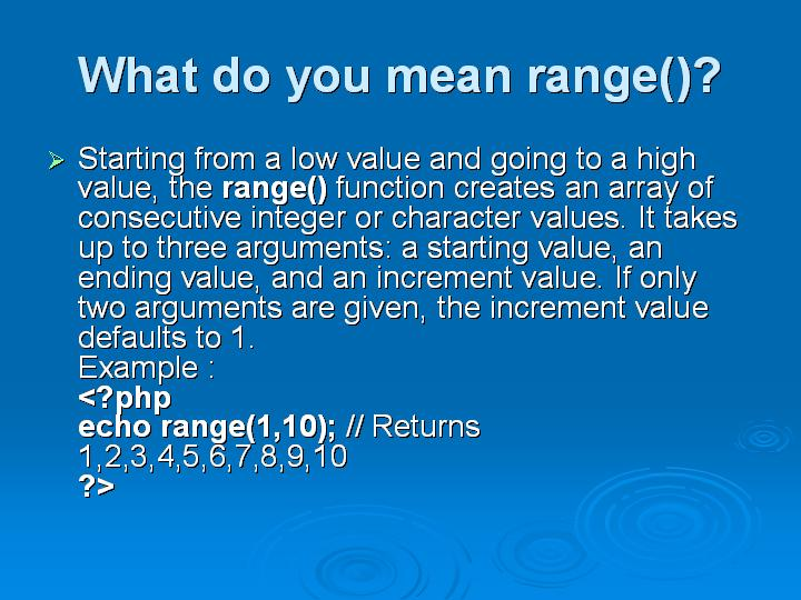 40_What do you mean range()