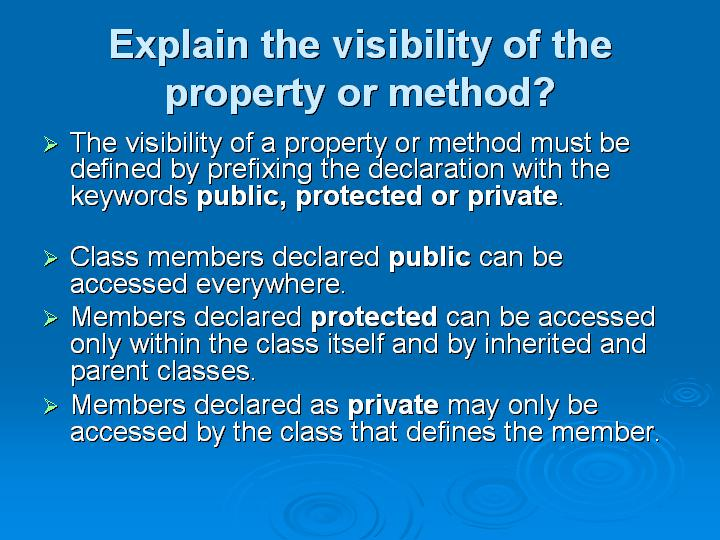 45_Explain the visibility of the property or method