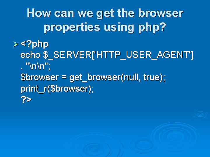 4_How can we get the browser properties using php