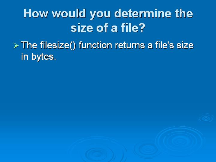 53_How would you determine the size of a file