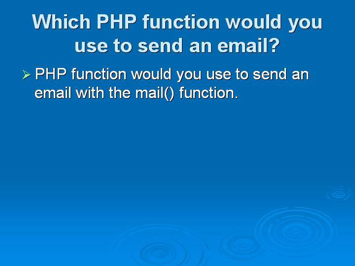 56_Which PHP function would you use to send an email