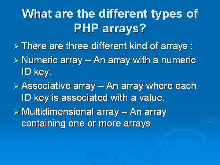 62_What are the different types of PHP arrays