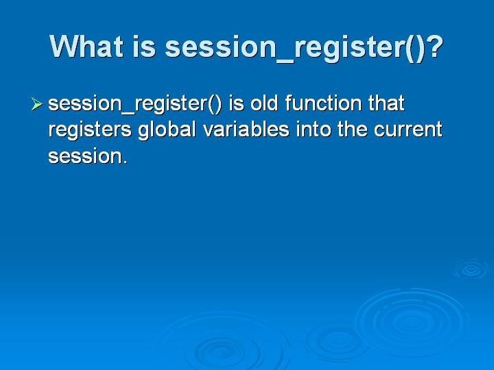 64_What is session_register()