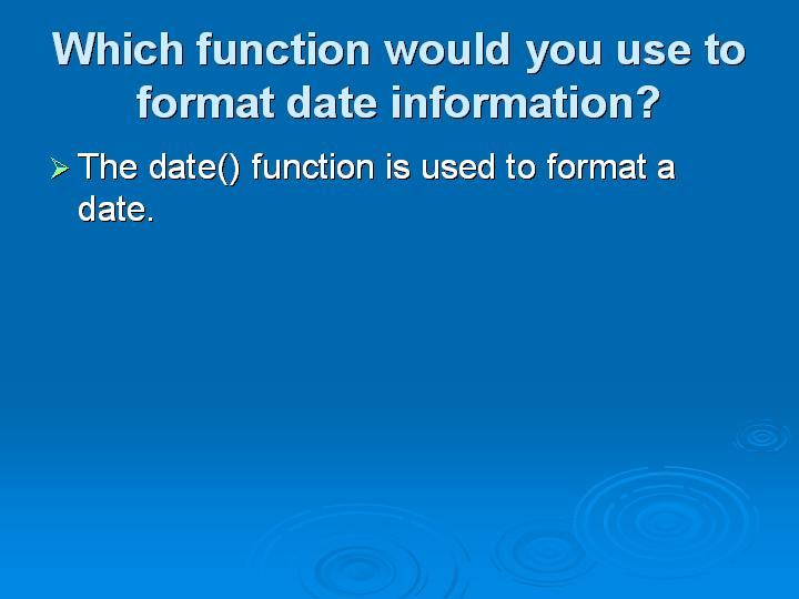 69_Which function would you use to format date information