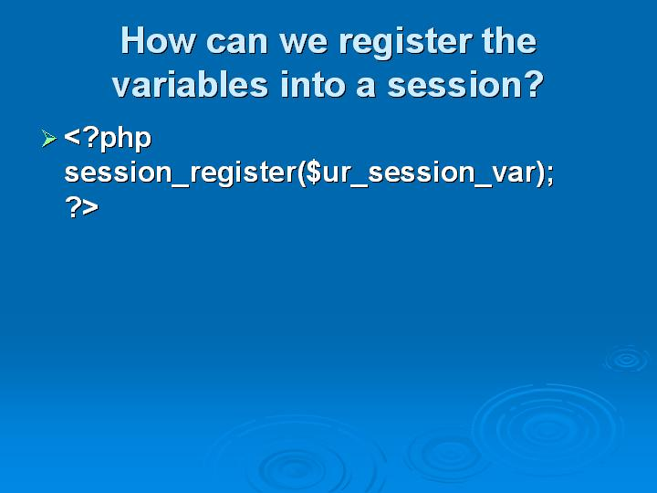 6_How can we register the variables into a session