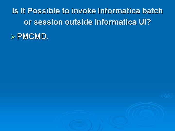 Informatica Interview Questions (66)