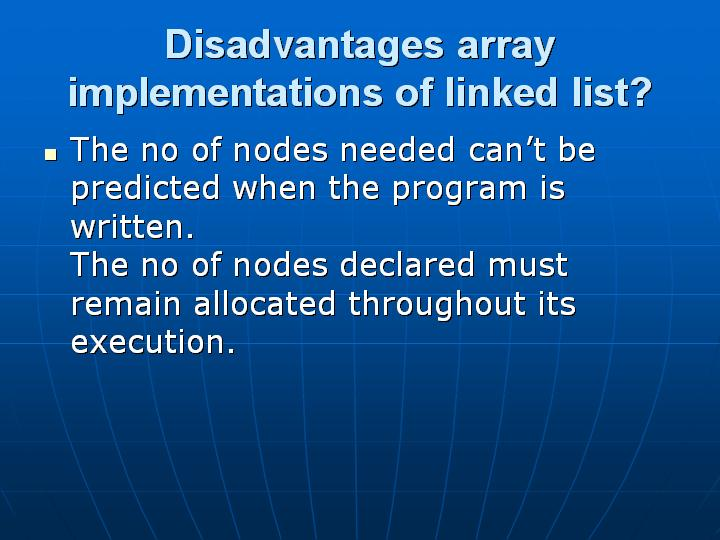 10_Disadvantages array implementations of linked list