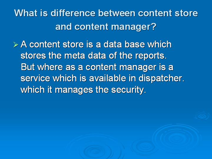 10_What is difference between content store and content manager