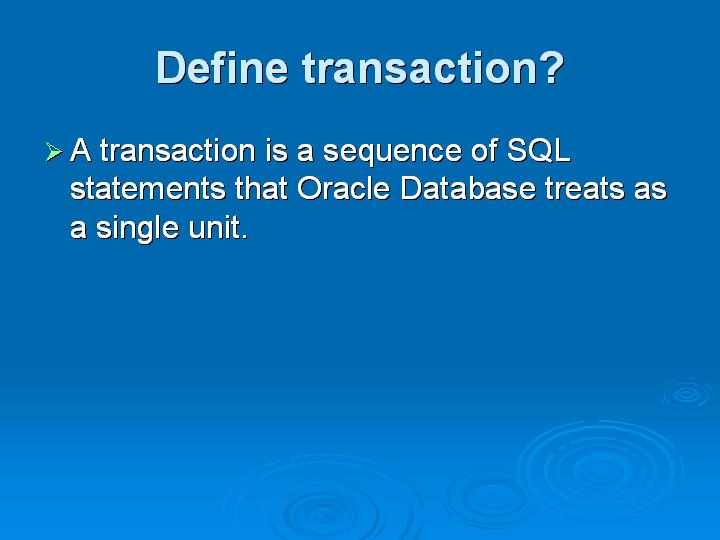 13_Define transaction