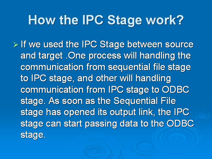13_How the IPC Stage work