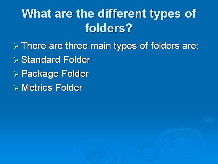 13_What are the different types of folders