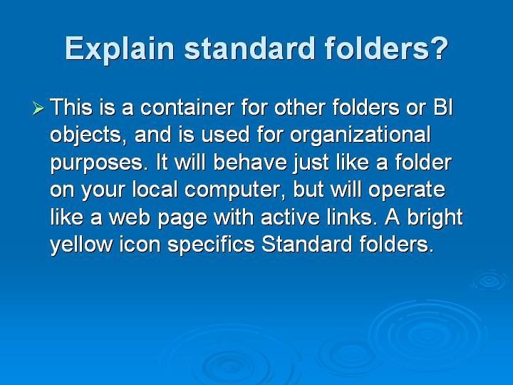 14_Explain standard folders