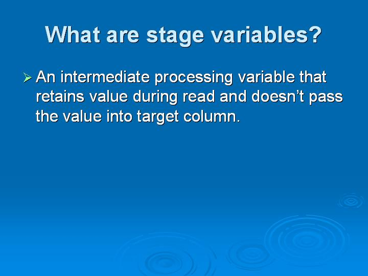 14_What are stage variables