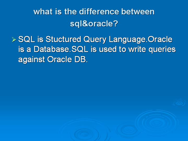 14_what is the difference between sql&oracle