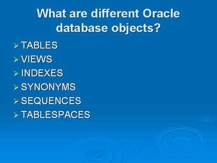 15_What are different Oracle database objects