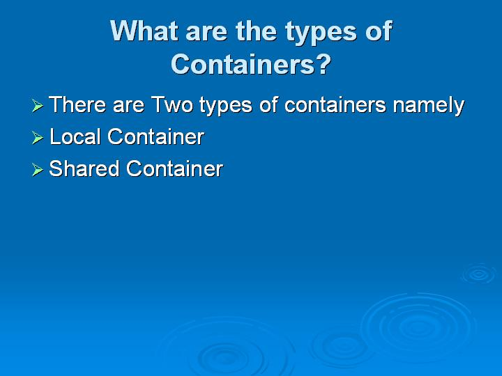 15_What are the types of Containers