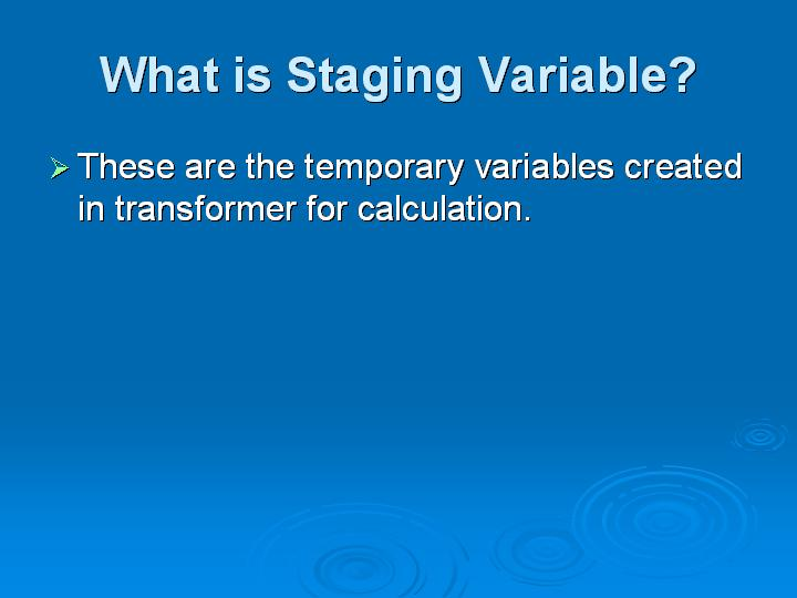 17_What is Staging Variable