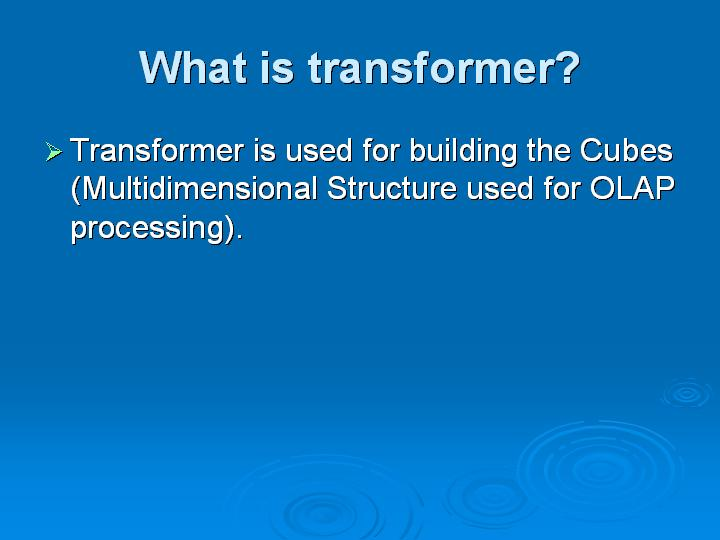 18_What is transformer