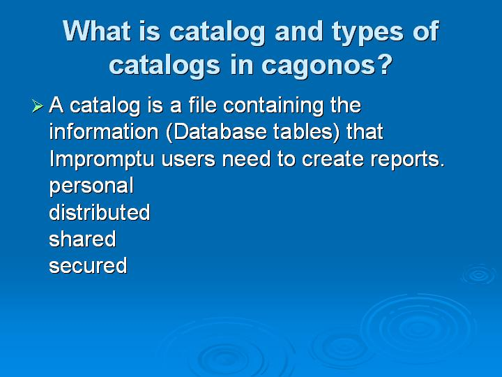 19_What is catalog and types of catalogs in cagonos