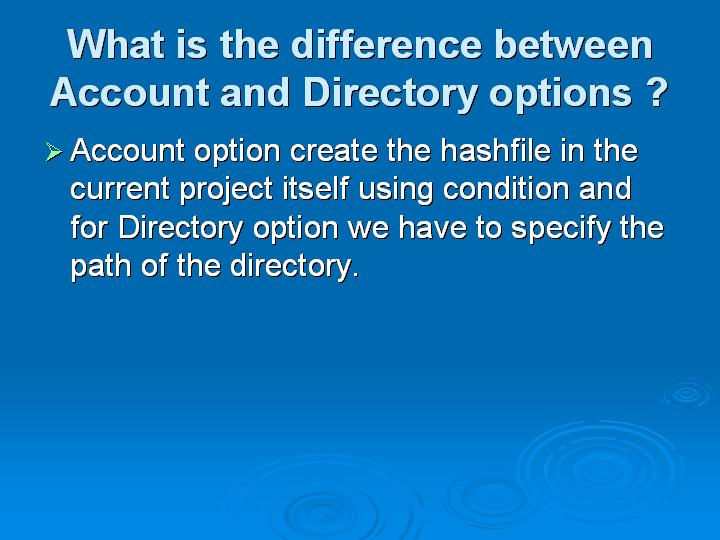 20_What is the difference between Account and Directory options