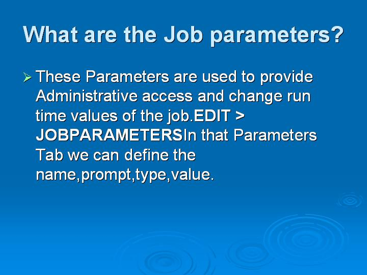 23_What are the Job parameters