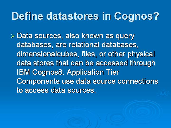 24_Define datastores in Cognos
