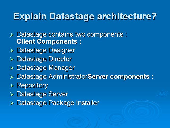 26_Explain Datastage architecture