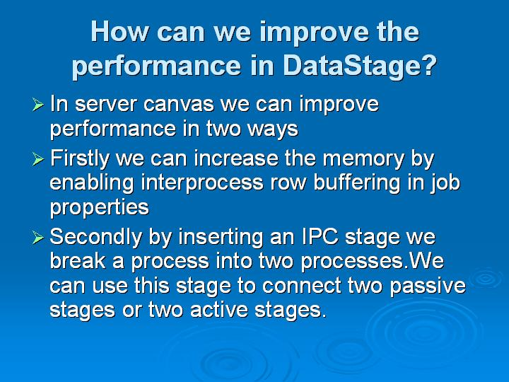 27_How can we improve the performance in DataStage