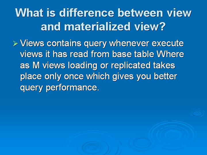 27_What is difference between view and materialized view