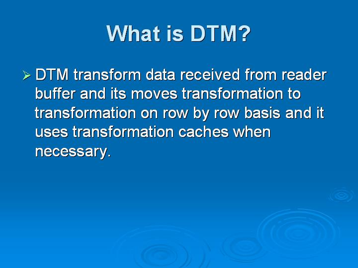 29_What is DTM