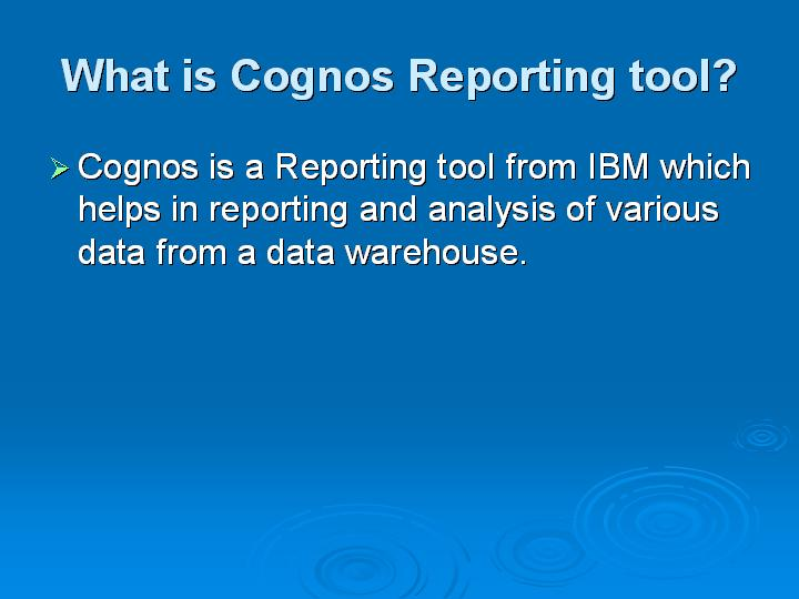 2_What is Cognos Reporting tool
