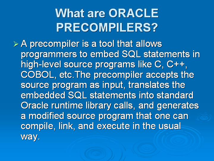 30_What are ORACLE PRECOMPILERS