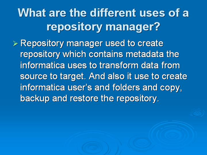30_What are the different uses of a repository manager