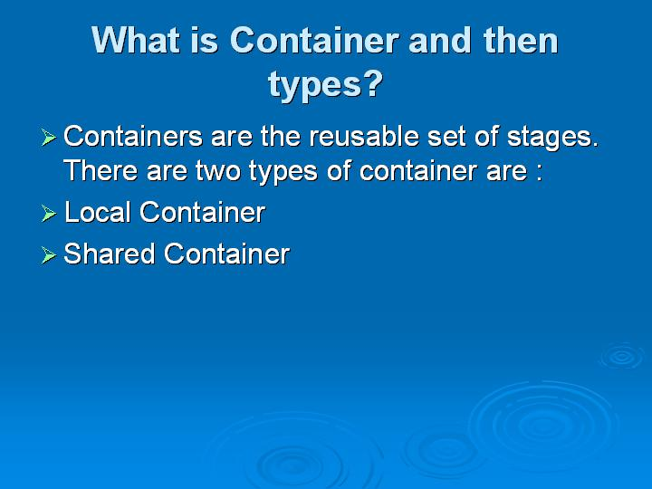 34_What is Container and then types