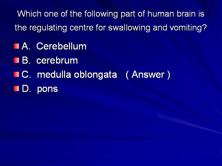 35_Which one of the following part of human brain is the regulating centre for swallowing and vomiting