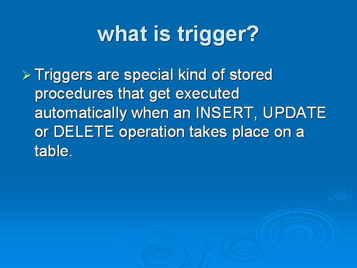 35_what is trigger