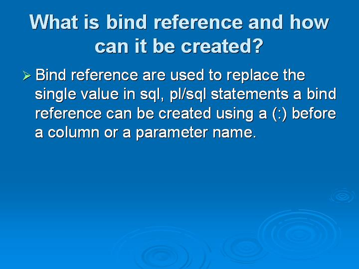 37_What is bind reference and how can it be created