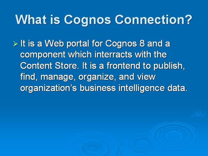 3_What is Cognos Connection