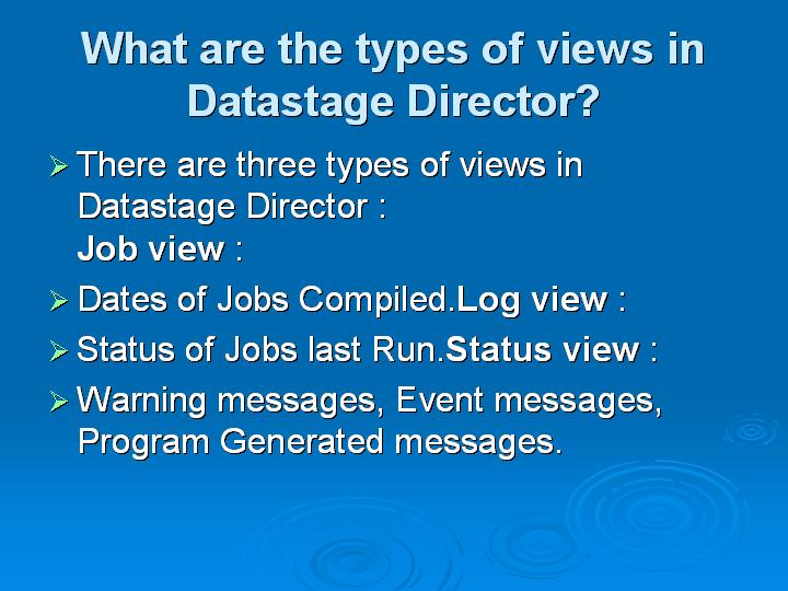40_What are the types of views in Datastage Director