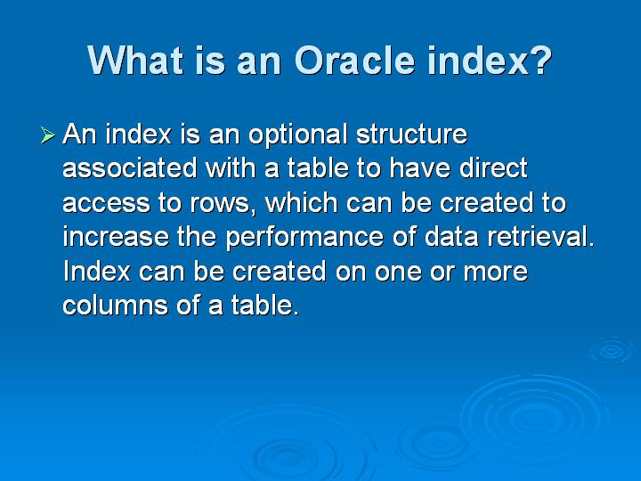 42_What is an Oracle index