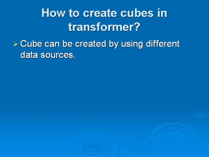 45_How to create cubes in transformer