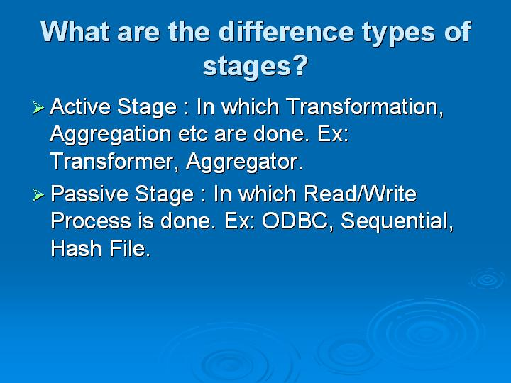 45_What are the difference types of stages